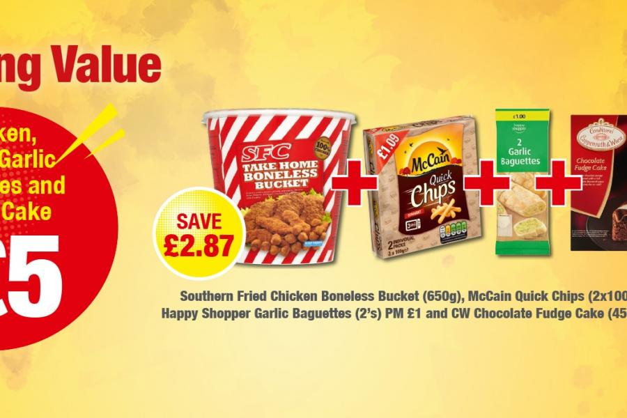 Chicken,  Chips, Garlic Baguettes and Fudge Cake - Only £5