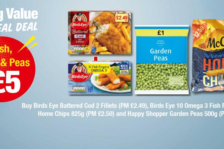 Buy Birds Eye Battered Cod 2 Fillets (PM £2.49), Birds Eye 10 Omega 3 Fish Fingers, McCain Home Chips 825g (PM £2.50) and Happy Shopper Garden Peas 500g (PM £1) all for £5 at Premier
