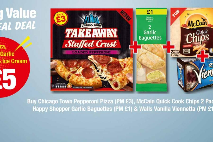 Buy Chicago Town Pepperoni Pizza (PM £3), McCain Quick Cook Chips 2 Pack (PM £1.09), Happy Shopper Garlic Baguettes (PM £1) & Walls Vanilla Viennetta (PM £1.84) all for £5 at Premier