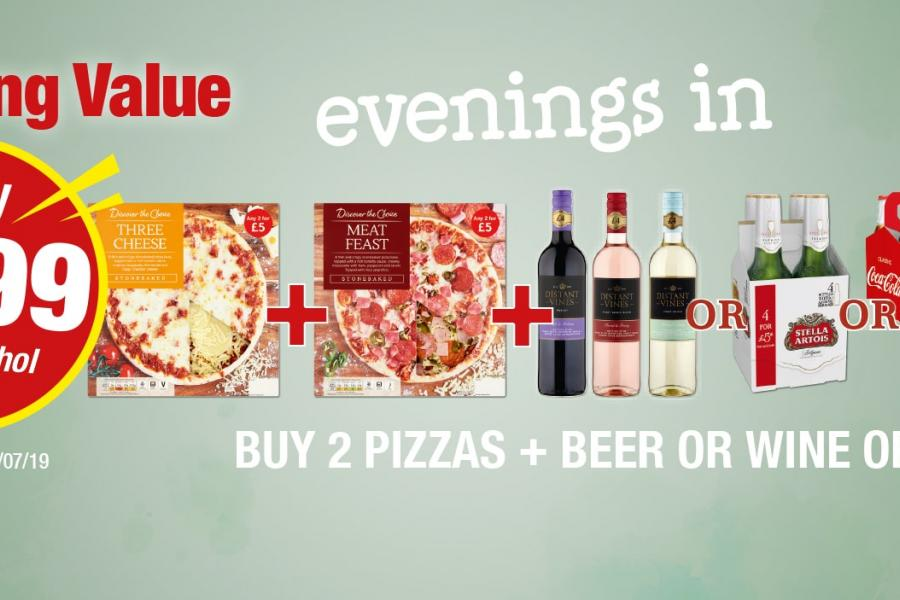 Amazing Value Evenings In: Buy 2 Pizzas + Wine or beer or Coke - Only £7.99