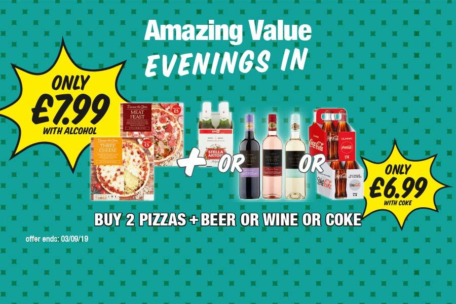 Buy 2 Pizzas + Beer or wine or coke - Only £7.99 with alcohol. Only £6.99 with Coke at Premier