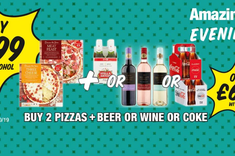 EVENINGS IN: Buy 2 Pizzas + Beer or Wine or Coke - Only £7.99 with Alcohol, Only £6.99 with Coke at Premier