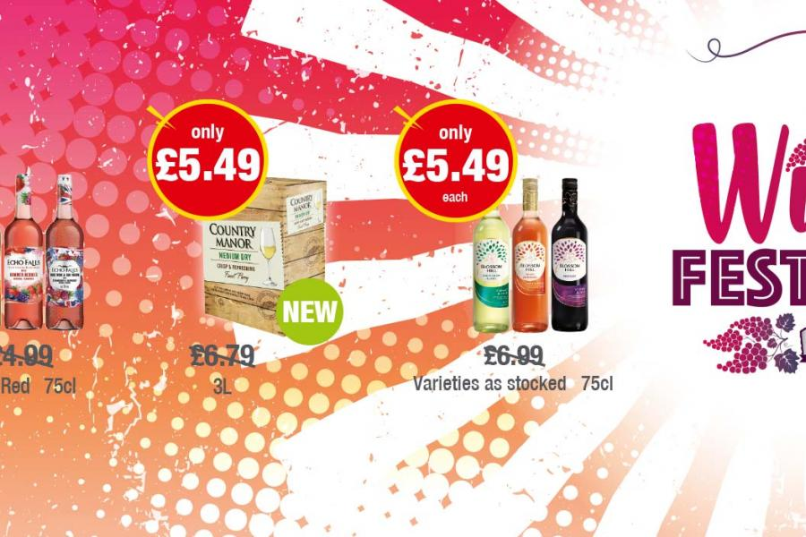 WINE FESTIVAL: Echo Falls 75cl - Only £3.99 each. Country Manor 3L - Only £5.49. Blossom Hill 75cl at Premier