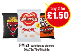 Space Raiders, Butterkist Popcorn, Nik Naks, PM £1 - Any 2 for £1.50 at Premier