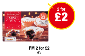 Discover the Choice 6 Mince Pies - PM 2 for £2 - 2 for £2 at Premier