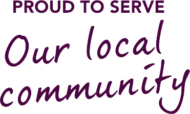 Proud to serve Our local community